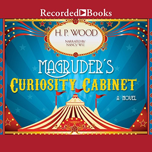 Magruder's Curiosity Cabinet audiobook cover art