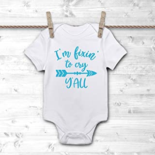 I'm Fixin' to Cry Y'all Baby Onesie Bodysuit