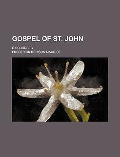 Gospel of St. John; Discourses