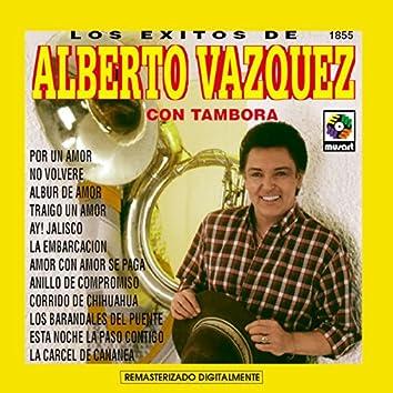 Los Exitos De Alberto Vazquez Con Tambora