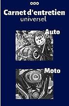Carnet d'entretien universel Auto Moto (French Edition)