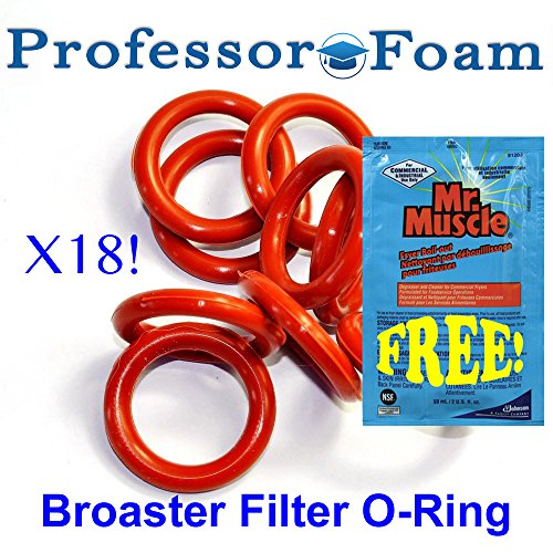 Professor Foam 18 Pack OF FILTER O-RING FITS BROASTER Models 1600 1800 2400 F.D.A. FOODSERVICE GRADE With FREE Fryer Boil Out O-Ring Cleaner Packet!