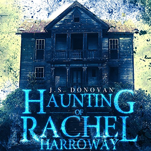 The Haunting of Rachel Harroway audiobook cover art