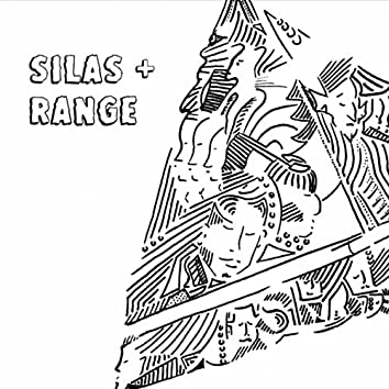 Silas and Range