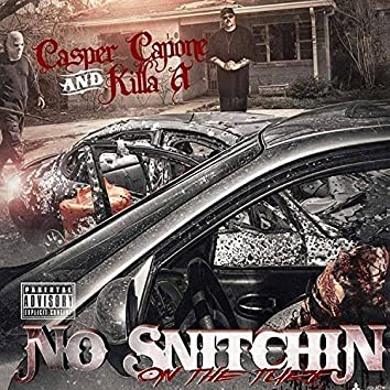 No Snitching on the Turf - Single