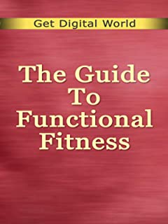 The Guide To Functional Fitness