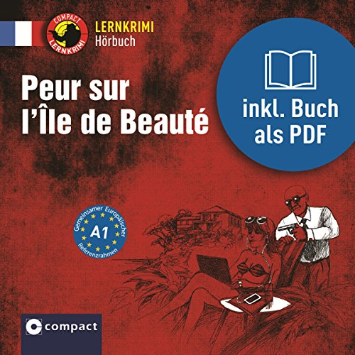 Peur sur l'Île de Beauté (Compact Lernkrimi Hörbuch) Titelbild