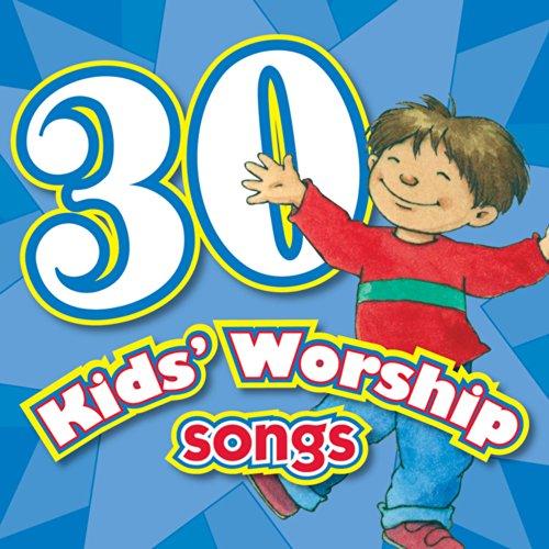30 Kids Worship Songs Cd Kids Can Worship Too Music