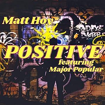 Positive (feat. Major Popular)