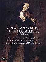 Beethoven: Great Romantic Violin Concertos in Full Score