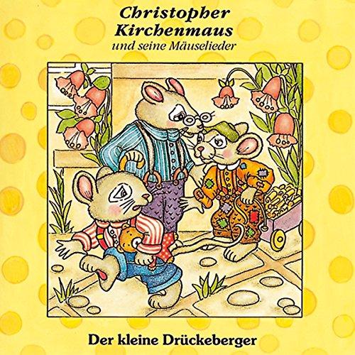 Der kleine Drückeberger (Christopher Kirchenmaus und seine Mäuselieder 3) Titelbild