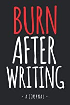 Burn After Writing: Write it, Release it, Question Book, Burn After Writing Journal | How Honest Are You When You Are Alon...