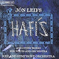 Hafis: Drift Ice / Mixed Chorus & Orch / 2 Songs by J. Leifs