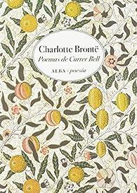 Poemas de Currer Bell: 5 par Charlotte Brontë