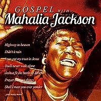 Gospel With Mahalia Jackson