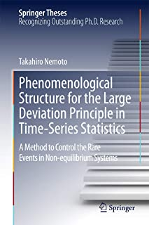 Phenomenological Structure for the Large Deviation Principle in Time-Series Statistics: A method to control the rare event...