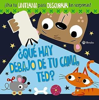 ¿Qué hay debajo de tu cama, Ted? (Castellano - A Partir De 3 Años - Manipulativos (Libros Para Tocar, Jugar Y Pintar), Po...