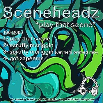 Play That Scene