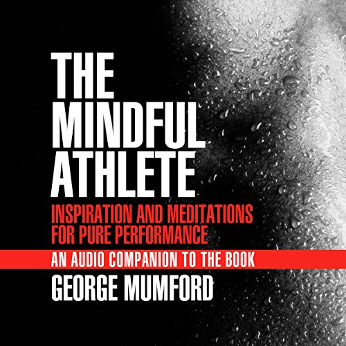 The Mindful Athlete Audio Companion cover art