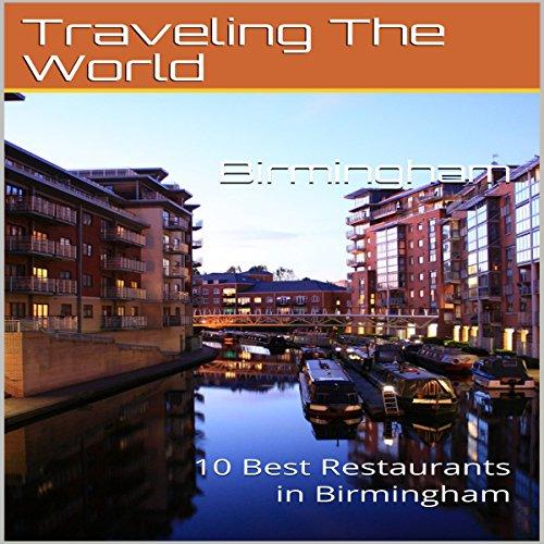 Birmingham: 10 Best Restaurants in Birmingham cover art