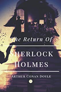 The Return of Sherlock Holmes: Original Classics and Annotated