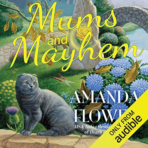 Mums and Mayhem: A Magic Garden Mystery cover art