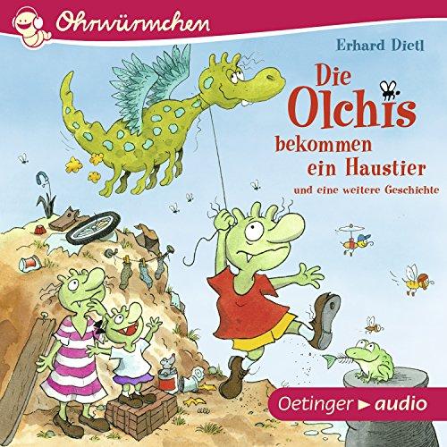 Die Olchis bekommen ein Haustier und eine weitere Geschichte cover art