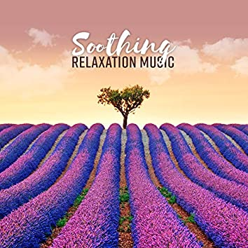 Soothing Relaxation Music - Mental Clarity, Inner Balance, Wellness