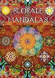 FLORALE MANDALASAT-Version (Wandkalender 2021 DIN A3 hoch): Fotografische Mandala Kompositionen aus Blumen. (Monatskalender, 14 Seiten )