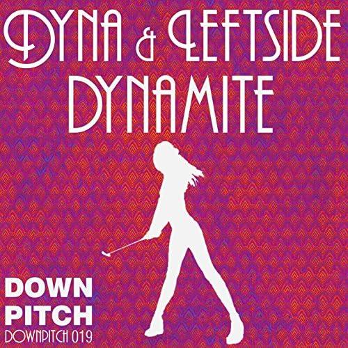 Dyna & Leftside