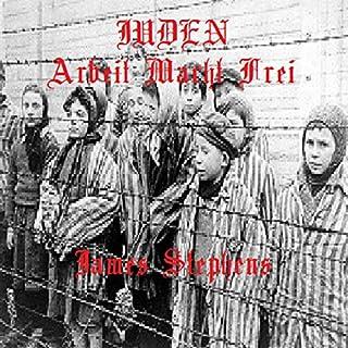 Juden Arbeit Macht Frei cover art