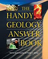 The Handy Geology Answer Book (The Handy Answer Book Series)