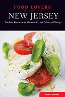 Food Lovers' Guide to® New Jersey: The Best Restaurants, Markets & Local Culinary Offerings (Food Lovers' Series)