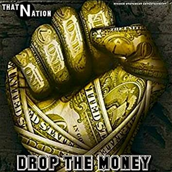 Drop the Money