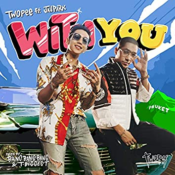 With You (feat. Jay Park)