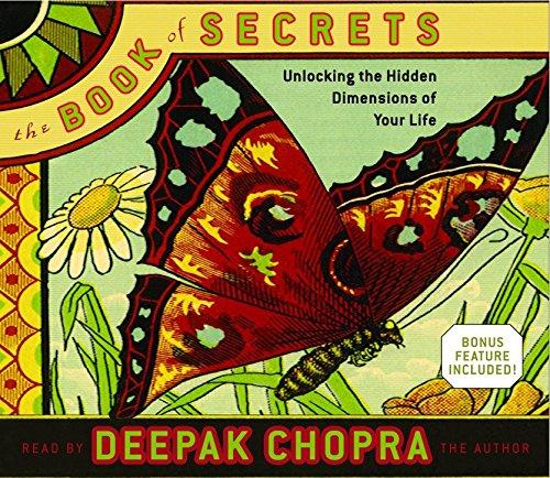 The Book of Secrets: Unlocking the Hidden Dimensions of Your Life (Deepak Chopra)
