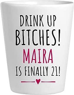 Maira 21st Birthday Gift: Ceramic Shot Glass
