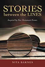 Stories between the Lines: Inspired by New Testament Events
