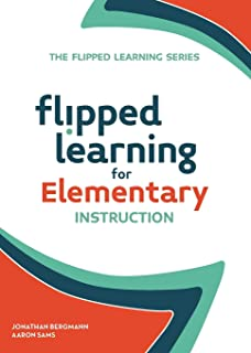 Flipped Learning for Elementary Instruction: 5