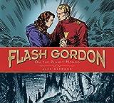 Flash Gordon: On the Planet Mongo: The Complete Flash Gordon Library 1934-37 - Raymond, Alex