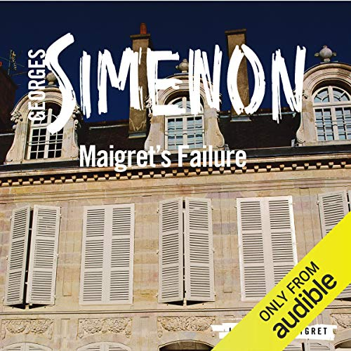Maigret's Failure audiobook cover art