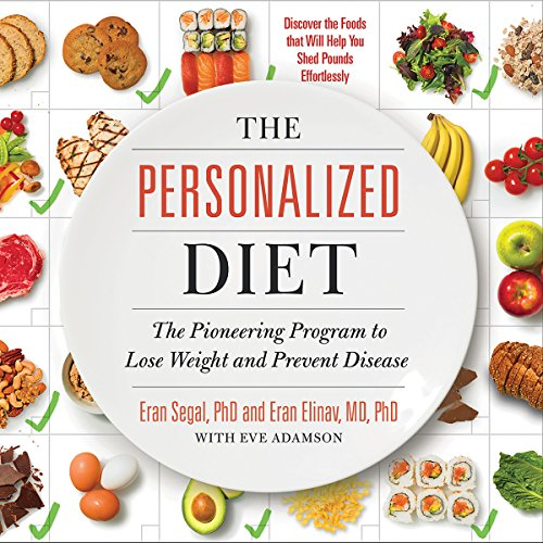 The Personalized Diet: The Pioneering Program to Lose Weight and Prevent Disease