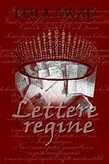 Lettere di regine (Italian Edition) Kindle Edition