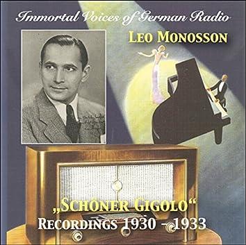 Immortal Voices of German Radio: Leo Monosson – Schöner Gigolo (Remastered 2018)