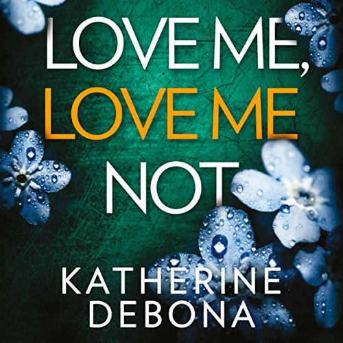 Love Me, Love Me Not audiobook cover art