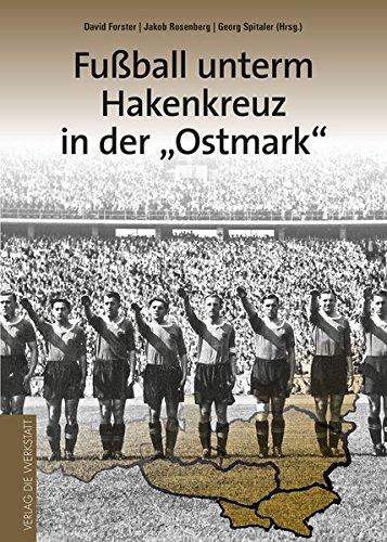 Fußball unterm Hakenkreuz in der 'Ostmark'