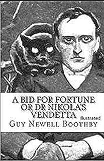 A Bid for Fortune or Dr Nikola's Vendetta Illustrated