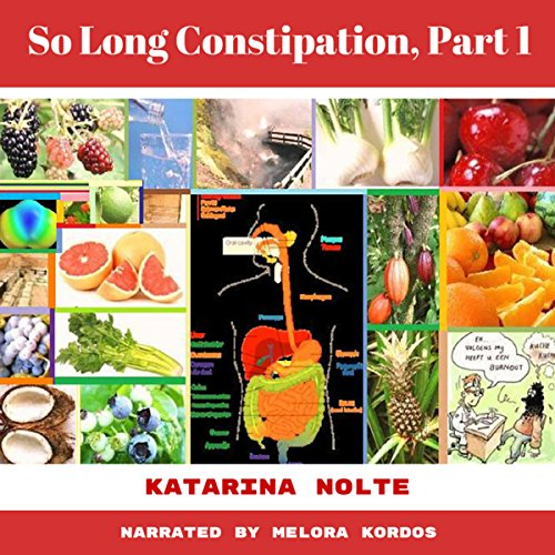 So Long Constipation, Part 1 audiobook cover art
