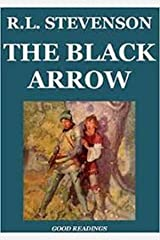 The Black Arrow Annotated (illustrated) (English Edition) Format Kindle