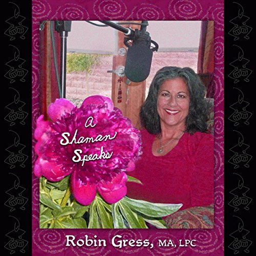 A Shaman Speaks audiobook cover art